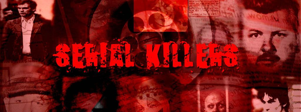 Top 10 Most Notorious Serial Killers of All Time